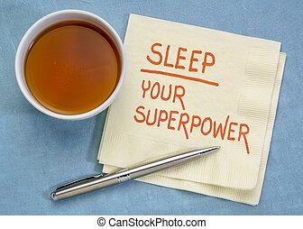 Sleep, your superpower concept