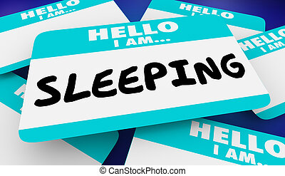 Sleeping Asleep Hello I Am Name Tag 3d Illustration