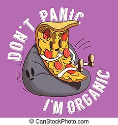 Slice of Pizza Illustration. Piece of Italian Food With Don't Panic it's Organic Slogan