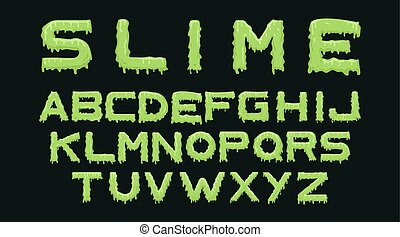 Slime font. Alphabet with green flow drops and goo splash ...
