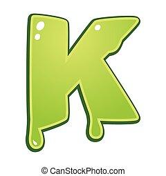 Slimy font type letter K