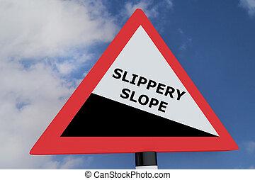 Slippery Slope concept - 3D illustration of 'SLIPPERY SLOPE'...