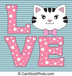 Slogan love with the face of a cute cartoon kitty.