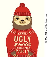 sloth dressed up in hat and funny warm pullover with lettering ugly sweater christmas party isolated on white, vector illustration
