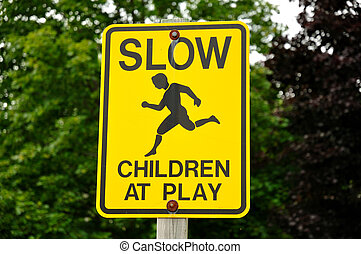 Slow Children at Play Sign