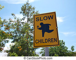 Slow Children at Play street sign