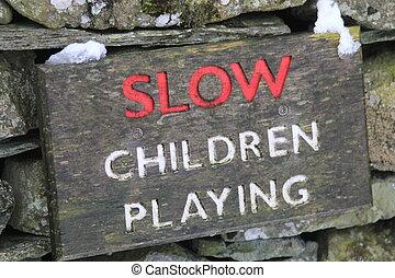 """""""slow, déclarer, signe, jouer, enfants"""