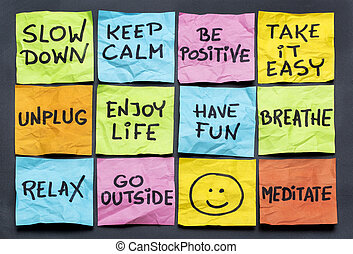 slow down and relax - slow down, relax, take it easy, keep...