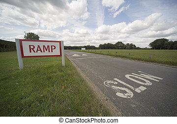 Slow down, bumpy road ahead.