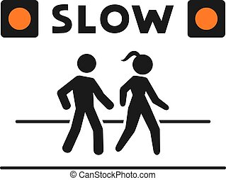 slow walking zone