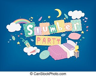 Slumber Party Design - Typography Illustration for a Slumber...