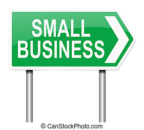 Small business concept. - Illustration depicting a sign with...