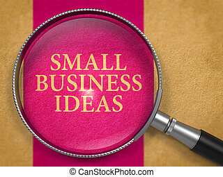 Small Business Ideas Concept through Magnifier. - Small ...