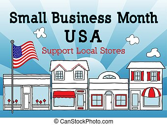 Small Business Month, USA, Support Local Stores
