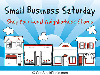 Small Business Saturday encourages shopping at small and local, brick and mortar neighborhood businesses. An American holiday held on the Saturday after Thanksgiving. EPS8 compatible.