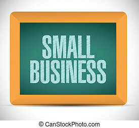 small business sign message illustration design over a white...