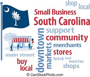 Small Business South Carolina, Flag - Small Business word...