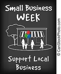 Small Business Week Chalk Board - Small Business Week chalk...