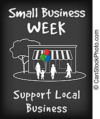 Small Business Week Chalk Board - Small Business Week chalk...