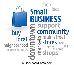 Small Business word cloud, shopping bag illustration with copy space. To encourage shopping at local neighborhood community businesses. EPS8 compatible.