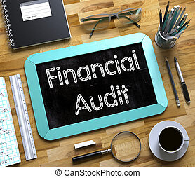 Small Chalkboard with Financial Audit Concept. 3D. -...