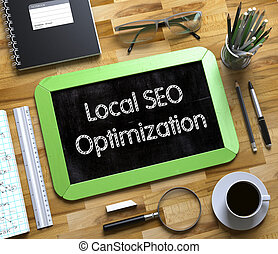 Small Chalkboard with Local SEO Optimization. 3D.