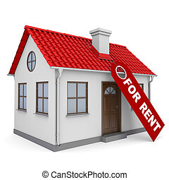 Small house with a label for the rent - A small house with a...