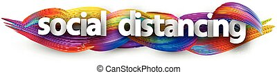 Small letters social distancing sign on brush strokes background. Vector design element.