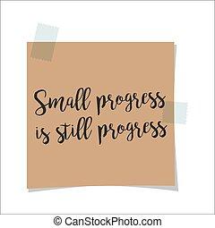 Small progress is still progress note