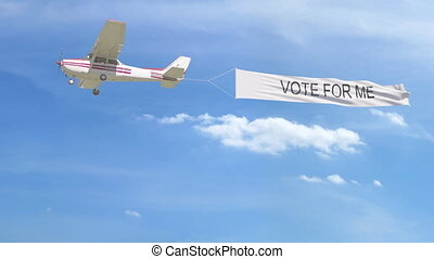 Small propeller airplane towing banner with VOTE FOR ME...
