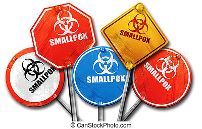 smallpox concept background, 3D rendering, rough street sign col