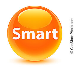 Smart glassy orange round button