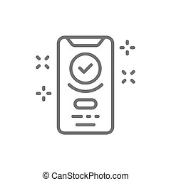 Smartphone display with successful checkmark, device verified, approved line icon.