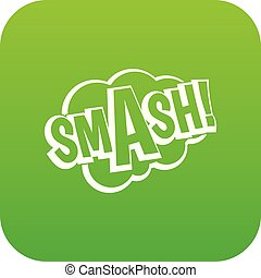 SMASH, comic book bubble text icon digital green for any ...