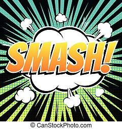 Smash comic book bubble text retro style