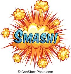 Smash - Word smash with cloud explosion background