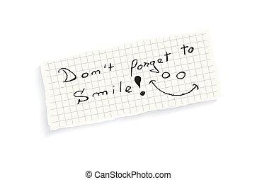 smile!, dimenticare, non faccia