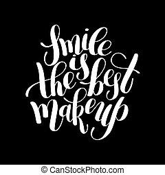 smile is the best makeup handwritten brush lettering positive qu