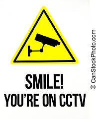 Smile you are on CCTV