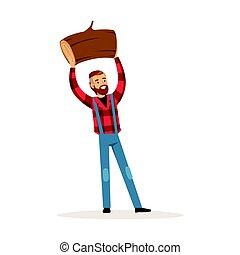 Smiling lumberjack man holding downed log colorful character vector Illustration