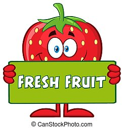 Smiling Strawberry Fruit Cartoon Mascot Character Holding A Banner With Text Fresh Fruit