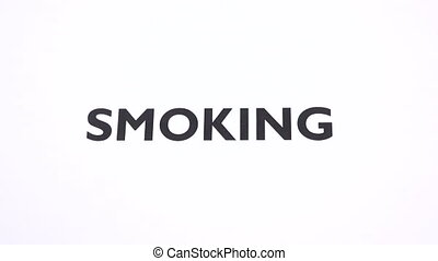 No smoke, nicotine addiction, unhealthy substances habit, negative sign with white background. Concept of healthy lifestyle
