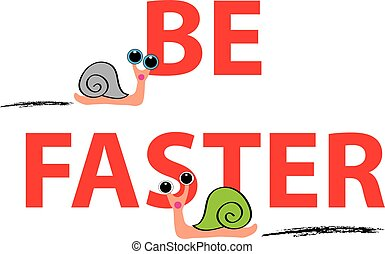 Snails with text on white background
