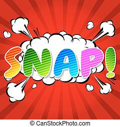 Snap! Comic Speech Bubble