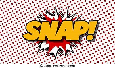 SNAP - word speech balloons comic style animation, 4K retro cartoon comics animation on green screen