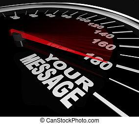 snelheidsmeter, winnen, woorden, boodschap, het snelen, jouw