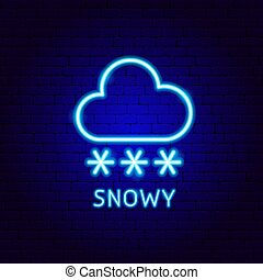Snowy Neon Label. Vector Illustration of Weather Promotion.