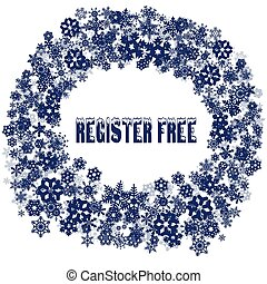 Snowy REGISTER FREE text in snowflake frame. Illustration concept