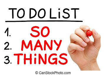So Many Things To Do List - Hand writing So Many Things in...