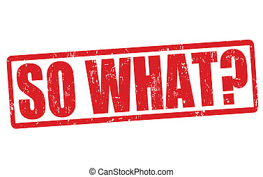 So what stamp - So what grunge rubber stamp on white, vector...